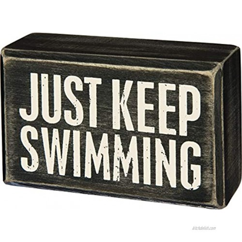 Primitives by Kathy Classic Box Sign 4 x 2.5 Just Keep Swimming
