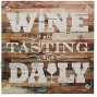 Stonebriar Rustic 15 Inch Wine Theme Wood Wall Art with Wine Tasting Daily Saying Decorative Wall Decor for the Living Room Kitchen or Dining Room
