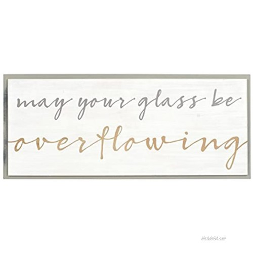Malden International Designs 20073-01 May Your Glass Be Overflowing 7x16.5 White